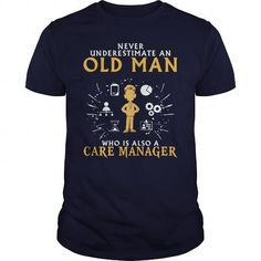 CARE MANAGER OLD MAN 1 T-SHIRTS, HOODIES, SWEATSHIRT (22.99$ ==► Shopping Now)
