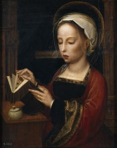 Mary Magdalene Reading (first half of the XVI century) Adriaen Isenbrandt (Flemish, c.1485-1551). Oil on panel. Museo del Prado. Mary Magdalene is depicted slightly more than half-length, reading a book. The jar of salve bearing the inscription...