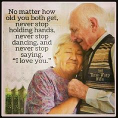 Never Stop :) hope I remember this when I get old... <3