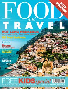 June 2015 - Find some inspiration for Devon's trip, quick sunny breaks and best UK food festivals.  www.foodandtravel.com