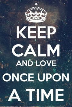 KEEP CALM AND LOVE ONCE UPON A TIME. Once Upon A Time, Keep Calm Posters, Keep Calm Quotes, Emilie De Ravin, Falling Skies, Harry Potter, Hogwarts Letter, Frases Humor, Outlaw Queen