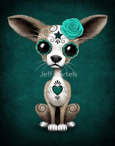 'Blue Day of the Dead Sugar Skull Chihuahua Puppy' Art Print by jeff bartels Sugar Skull Art, Sugar Skull Tattoos, Dog Tattoos, Sugar Skulls, Chihuahua Art, Chihuahua Drawing, Chihuahua Tattoo, Cute Animal Drawings, Cute Drawings