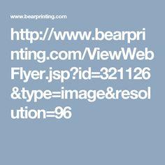 http://www.bearprinting.com/ViewWebFlyer.jsp?id=321126&type=image&resolution=96