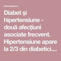 Diabet și hipertensiune - două afecțiuni asociate frecvent. Hipertensiune apare la 2/3 din diabetici. Diabet și hipertensiune tratament Diabetes