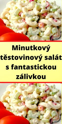 Slovak Recipes, Pasta Salad, A Table, Salads, Good Food, Food And Drink, Pizza, Cooking Recipes, Breakfast