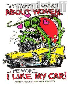 The more I learn about women.