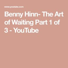 Waiting in the presence of the Lord will make you to have a overcomer life. Learn this beautiful art of waiting. Benny Hinn, Presence Of The Lord, Waiting, Youtube, Blog, Art, Art Background, Kunst, Gcse Art