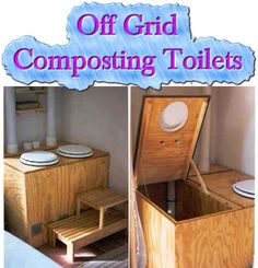 Off Grid - Composting Toilets A composting toilet is a dry toilet that uses a predominantly aerobic processing system that treats excreta, typically with no water or small volumes of fl