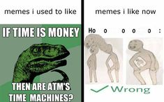 It's just the first one times 1000 dankness. Only understood by truest of memelords Best Memes, Dankest Memes, Jokes, Ironic Memes, Funny Memes, In A Nutshell, Funny Pins, Funny Stuff, Comedy Central