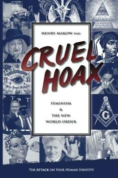 Cruel Hoax: Feminism and the New World Order