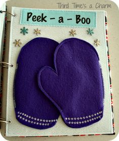 Cute Peek-a-Boo page: Like the family picture under the mitten and child can put their hand inside the mittens too!