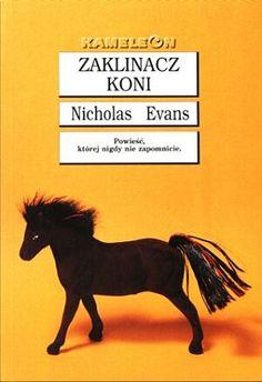 Nicholas Evans - The Horse Whisperer / Zaklinacz koni  wyd Kameleon