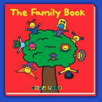 Todd Parr Books: The FAMILY Book