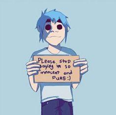 Por favor, dejen de decir que soy inocente y puro : )