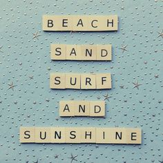 Beach, Sand, Surf And Sunshine