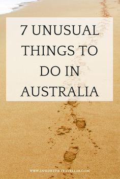 Read about 7 Unusual Things To Do In Australia and add some unique travel experiences to your trip. - via @insidetravellab