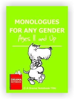 Do you need extra monologues that work with any gender? Here are ten that work for older female or male students. Monologues For Kids, Acting Monologues, Teaching Theatre, Teaching Jobs, Drama Teaching, Drama Class, Acting Class, Voice Acting, Acting Tips