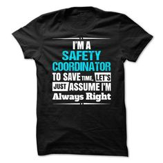 Safety Coordinator T Shirts, Hoodies. Get it here ==► https://www.sunfrog.com/No-Category/Safety-Coordinator-66020275-Guys.html?41382 $21.99