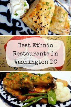 Eating My Way Around The World: The Best Ethnic Restaurants In Washington DC:
