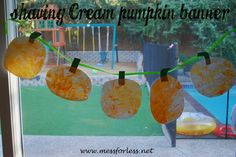 Mess For Less: Shaving Cream Pumpkin Banner