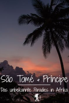 São Tomé und Príncipe: Das unbekannte Paradies in Afrika