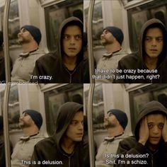 Crazy.{Elliot Alderson questioning his reality} #MrRobot