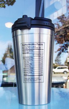 """NaNoWriMo """"Nutritional Facts"""" Travel Cup 