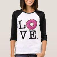 Donut Love Funny Food T-Shirt