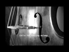 Music to fall asleep: Cello at 432 Hz, meditation and relaxation 3 hours - YouTube