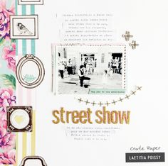 I will present a layout idea with journaling to capture a specific moment, an anecdote or describe a day. 12x12 Scrapbook, Scrapbook Journal, Scrapbooking Layouts, Crate Paper, Baby Sketch, Smash Book Pages, Hip Kit Club, Baby Album, Studio Calico