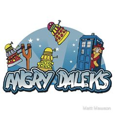 "Angry Birds / Doctor Who mashup ""Angry Daleks""! Smosh, Don't Blink, Dalek, Torchwood, Dr Who, Geek Chic, Superwholock, Tardis, Tv"