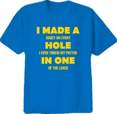 Golf Funny Hole In One -Not Joke T Shirt