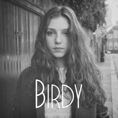 birdy's cover of bon iver skinny love - AMAZING