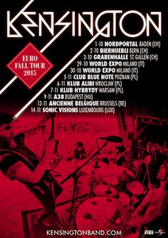 KENSINGTON EURO FALL TOUR 2015: Switzerland, Italy, Poland, Hungary, Belgium & Luxembourg! We are proud to support them!