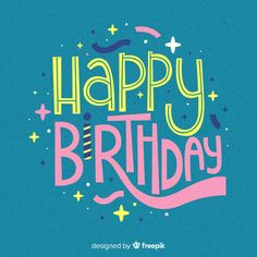 Happy Birthday Wishes Cards, Happy Birthday Images, Birthday Cards, Birthday Wallpaper, Birthday Letters, Lettering, Vintage Cards, Vector Free, Birthdays