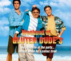 Weekend at Gluten Dudes.