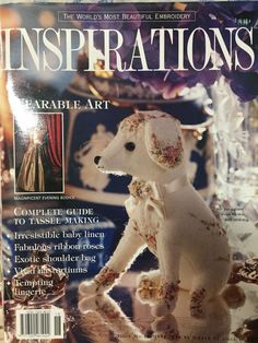 Inspirations Magazine: The World& most beautiful Embroidery Issue 18 Beatrix Potter, Beaded Embroidery, Embroidery Stitches, Australia Country, Inspirations Magazine, World's Most Beautiful, Little Dogs, Nonfiction Books, Wearable Art