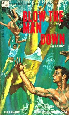Gut-splitting covers from gay pulp fiction novels from the '50s, '60s and '70s.