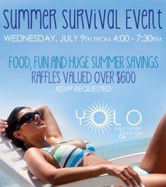 SUMMER SURVIVAL EVENT - http://yolomedspa.com/summer-survival-event/