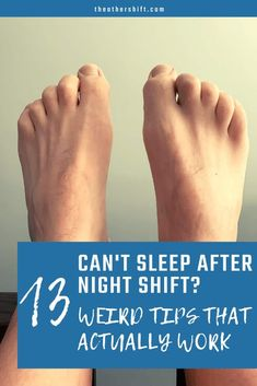 Can't sleep after a night shift? Here are 13 weird sleep tips you may not have tried to help you sleep after working a night shift. Night Shift Problems, Night Shift Humor, Night Shift Nurse, Sleep Problems, Falling Asleep Tips, How To Fall Asleep, Sleep Help, How To Get Sleep, Medical Humor