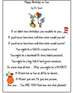 Dr. Seuss Poem for birthdays...how cute would this be turned into a bookmark for each kid for their birthday?