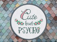 Cross Stitch Pattern Cute but Psycho Instant Download PDF #psycho #crossstitch #quote