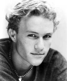 Heath Ledger....Left us too soon. I pray I will meet up with you in Heaven, Honey.