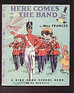 HERE COMES THE BAND Ding Dong School Book/Miss Frances