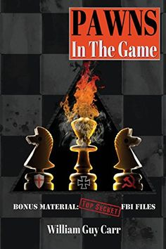 Pawns in the Game, FBI Edition by William Guy Carr https://www.amazon.com/dp/1939438039/ref=cm_sw_r_pi_dp_x_Zak3xb23PS3GT