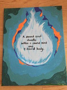 "Soul eater: ""A sound soul dwells within a sound mind and a sound body."""