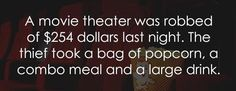 A movie theater was robbed of