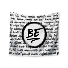 """Noonday Design """"Be..."""" Black White Wall Tapestry - KESS InHouse"""