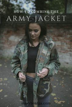 the original army jacket that never gets out of style and how to style it like a fashion blogger! click on the picture to read the full post!