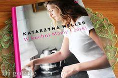 Di gotuje: W kuchni Mamy i córki - recenzja